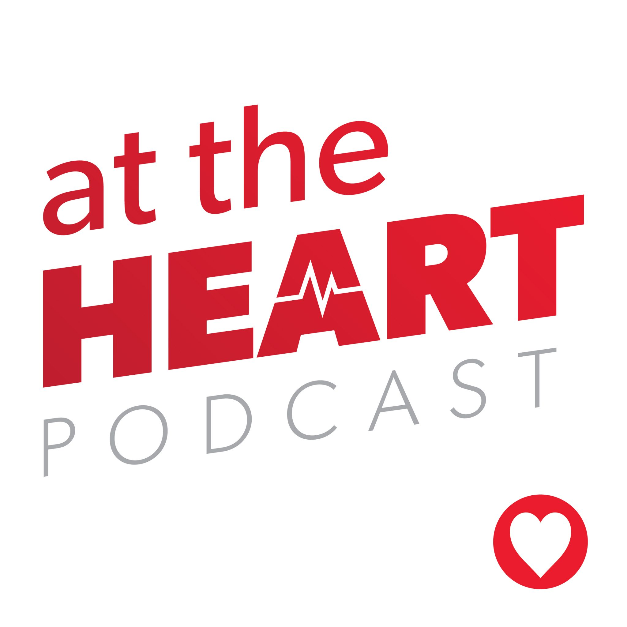 At The Heart Podcast Best Heart Health Tips Arkansas Heart Hospital